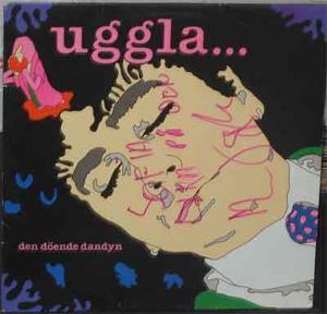 UGGLA, MAGNUS Den döende dandyn 1986 LP