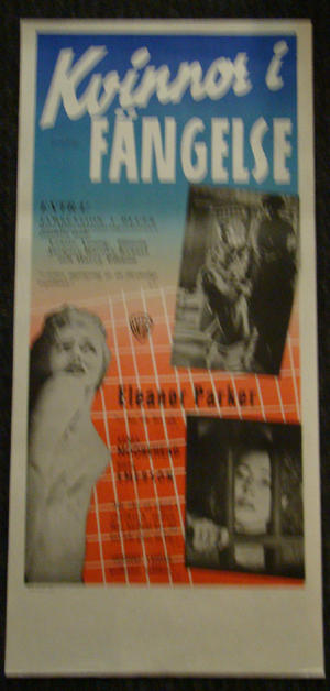 CAGED (ELEANOR PARKER, AGNES MOOREHEAD, HOPE EMERSON)