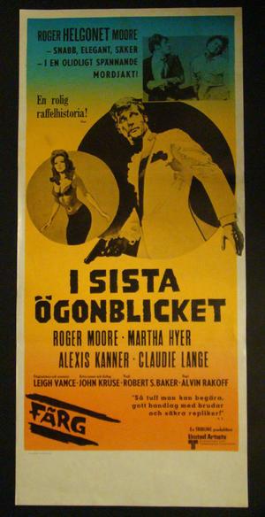 I SISTA ÖGONBLICKET (ROGER MOORE, MARTHA HYER, ALEXIS KANNER, CLAUDIE LANGE)