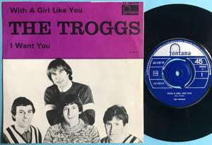 TROGGS - With a girl like you Swe PS 1966
