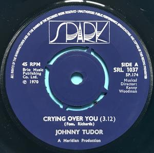 JOHNNY TUDOR - Crying over you UK 45 1970
