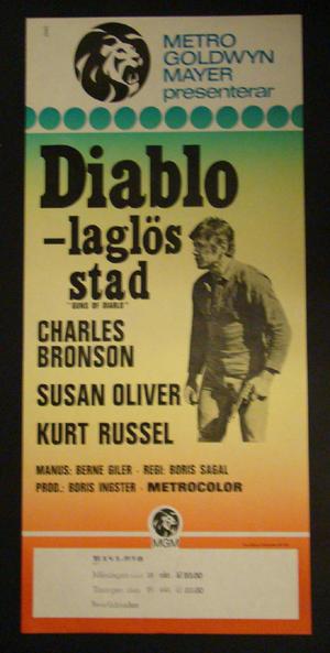 DIABLO -LAGLÖS STAD (CHARLES BRONSON, SUSAN OLIVER, KURT RUSSEL)