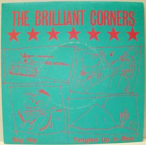 "Brilliant Corners - Big Hip / 7"""