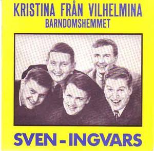 SVEN-INGVARS Kristina från Vilhelmina 1966 7''