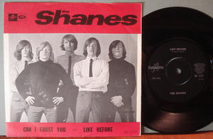The Shanes - Can I trust you/Like before 7''