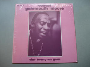 GATEMOUTH MOORE - Reverend after twenty-one years LP