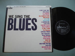 WE SING THE BLUES - UK-orig LP 1965 Samlingsskiva