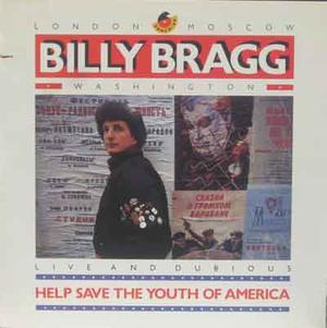 BILLY BRAGG Help save the youth of America 1988 LP