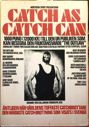 CATCH AS CATCH CAN - Världens tuffaste catchbrottare Affischskylt ca 1970