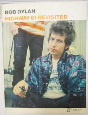 Dylan, Bob - Highway 61 Revisited 10 låtar / Noter