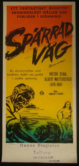 SPÄRRAD VÄG (VIKTOR STAAL, ALBERT MATTERSTOCK)