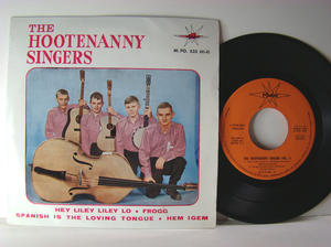 HOOTENANNY SINGERS - Björn Ulvaeus (ABBA) Hey liley liley lo 2:a Spansk EP 1964