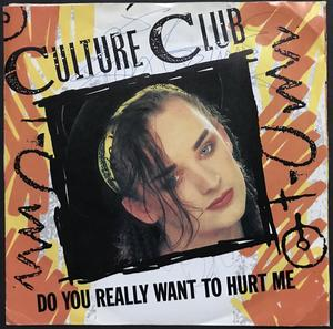 "CULTURE CLUB - Do you really want to hurt me SIGNED Swe-orig 7"" 1982"