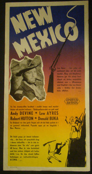 NEW MEXICO (ANDY DEVINE, LEW AYRES, ROBERT HUTTON, DONALD BUKA)