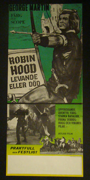 ROBIN HOOD LEVANDE ELLER DÖD   (GEORGE MARTIN9)