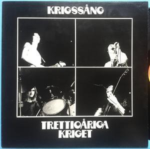 TRETTIOÅRIGA KRIGET - Krigssång Swe-orig OMSLAGSVARIANT LP 1975