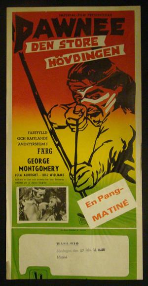 PAWNEE DEN STORA HÖVDINGEN (GEORGE MONTGOMERY)