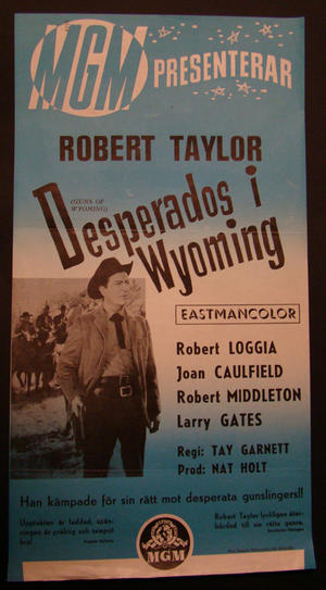 GUNS OF WYOMING (ROBERT TAYLOR, ROBERT LOGGIA)