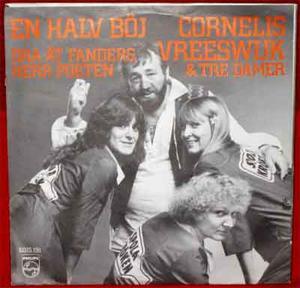 VREESWIJK, CORNELIS & TRE DAMER En halv böj 1978